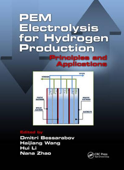 PEM Electrolysis for Hydrogen Production - Dmitri Bessarabov