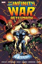 Infinity War Aftermath - Jim Starlin Mark Gruenwald Tom Raney
