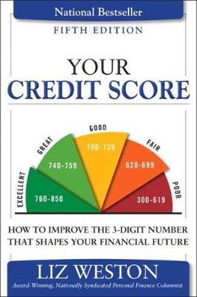 Your Credit Score - Liz Weston