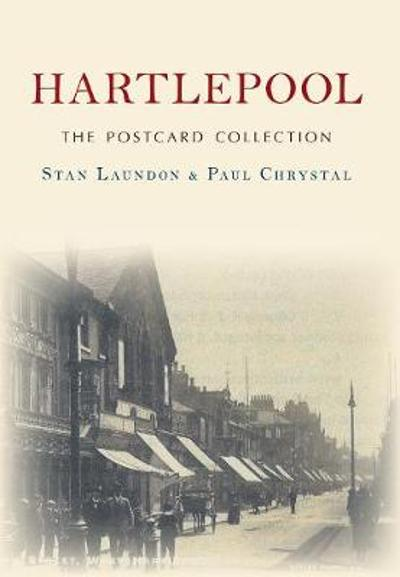 Hartlepool The Postcard Collection - Stan Laundon
