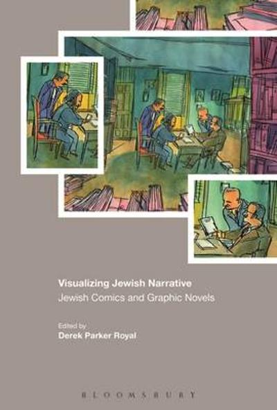 Visualizing Jewish Narrative - Derek Parker Royal