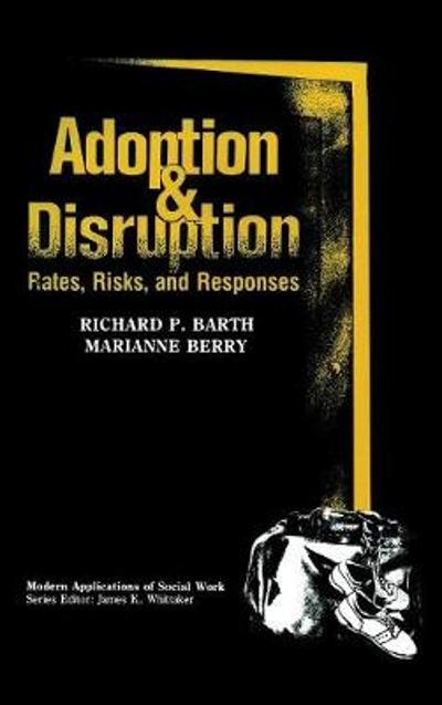 Adoption and Disruption - Richard P. Barth