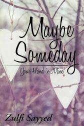 Maybe Someday - Zulfi Sayyed