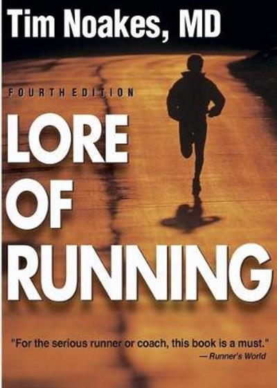 Lore of Running - Tim Noakes