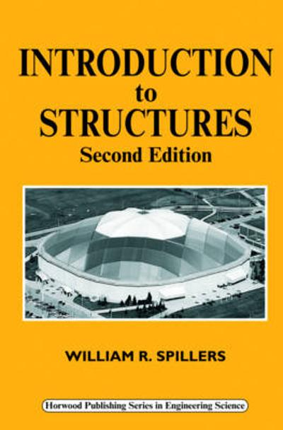 Introduction to Structures - W R Spillers