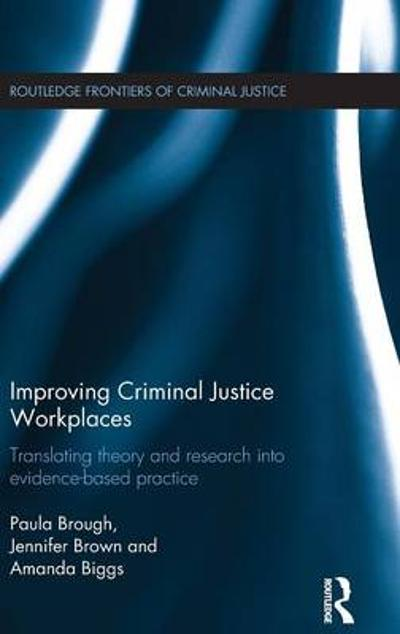 Improving Criminal Justice Workplaces - Paula Brough