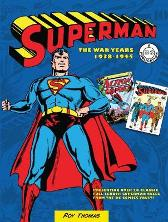 Superman: The War Years 1938-1945 - Roy Thomas