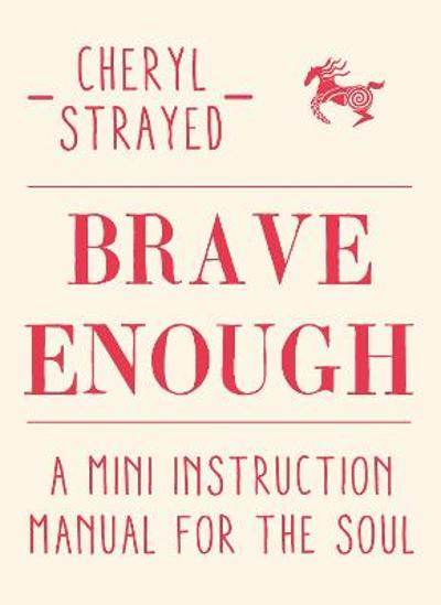 Brave Enough - Cheryl Strayed