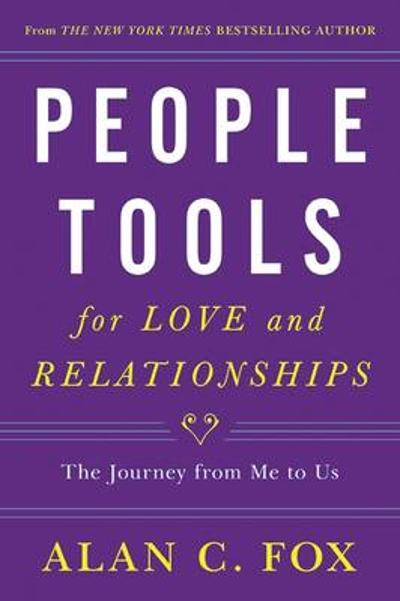 People Tools for Love and Relationships - Alan C. Fox