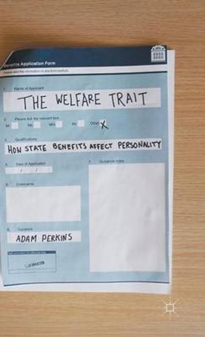 The Welfare Trait - Adam Perkins
