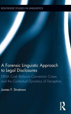 A Forensic Linguistic Approach to Legal Disclosures - James Stratman