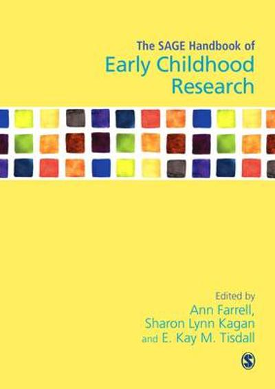 The SAGE Handbook of Early Childhood Research - Ann Farrell