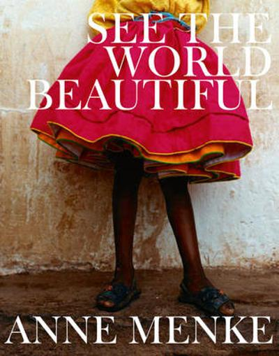 See the World Beautiful - Anne M. Menke