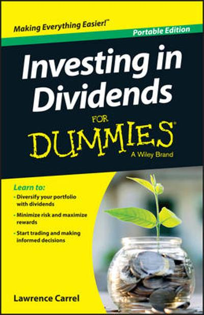 Investing In Dividends For Dummies - Lawrence Carrel