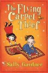 The Fairy Detective Agency: The Flying Carpet Thief - Sally Gardner David Roberts
