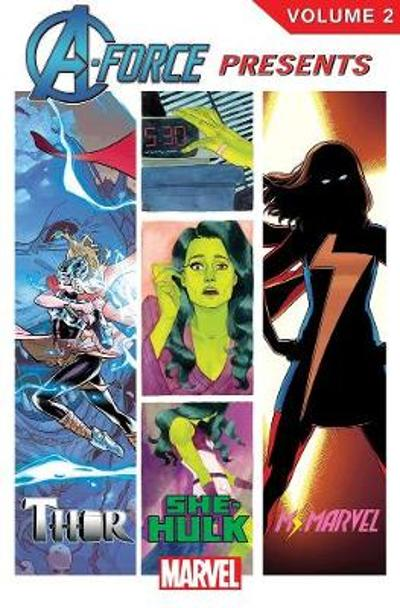 A-force Presents Volume 2 - Kelly Sue DeConnick