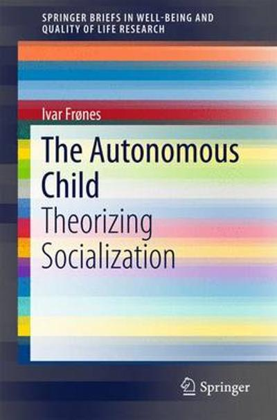 The Autonomous Child - Ivar Frones