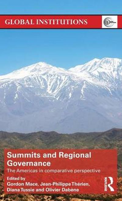 Summits & Regional Governance - Gordon Mace
