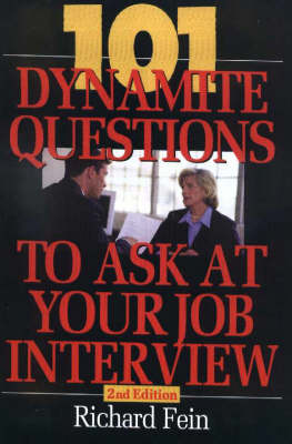 101 Dynamite Questions to Ask At Your Job Interview - Richard Fein