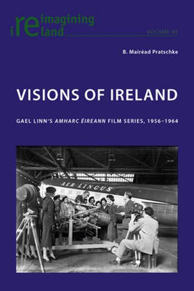 Visions of Ireland - B. Mairead Pratschke