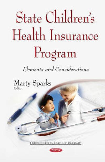 State Childrens Health Insurance Program - Marty Sparks