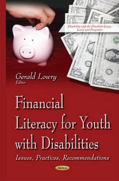 Financial Literacy for Youth with Disabilities - Gerald Lowry