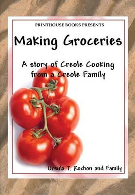 Making Groceries - Ursula T Rochon