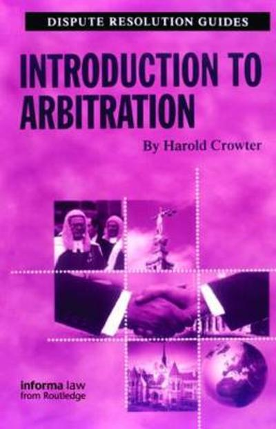 Introduction to Arbitration - Harold Crowter