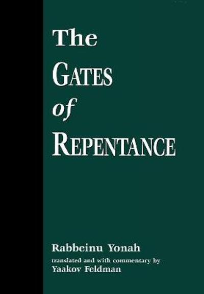 The Gates of Repentance - Rabbeinu Yonah