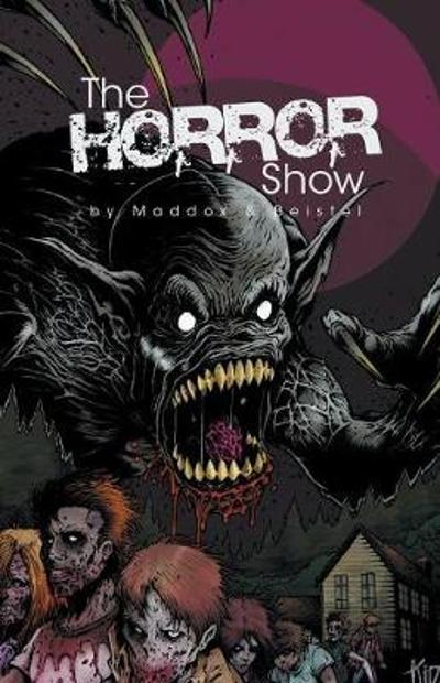 The Horror Show - James Maddox