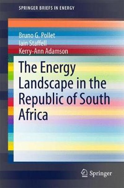 The Energy Landscape in the Republic of South Africa - Bruno G. Pollet