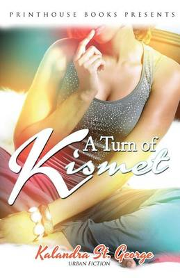 A Turn of Kismet - Kalandra St George