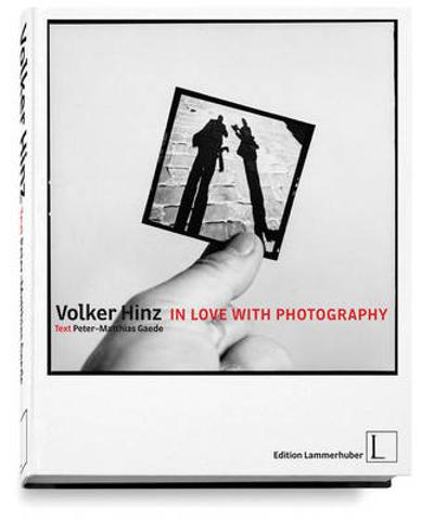 In Love with Photography - Volker Hinz