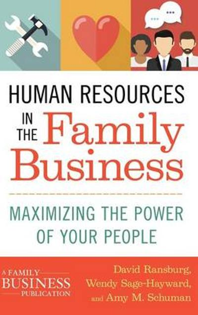 Human Resources in the Family Business - Amy M. Schuman