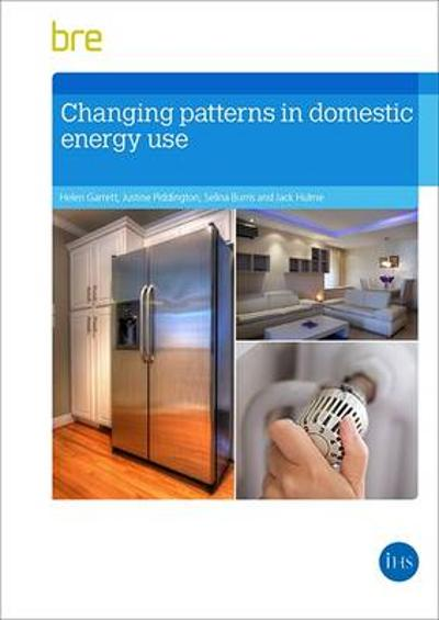 Changing patterns in domestic energy use - Helen Garrett