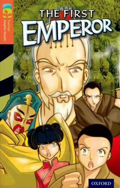 Oxford Reading Tree TreeTops Graphic Novels: Level 13: The First Emperor - Vicki Low