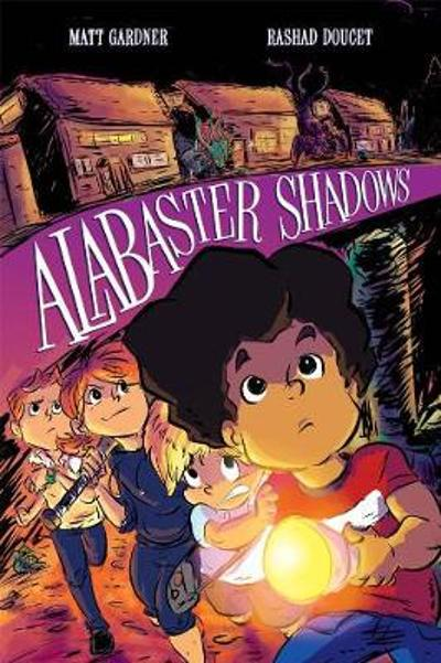 Alabaster Shadows - Matt Gardner