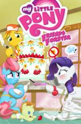 My Little Pony Friends Forever Volume 5 - Christina Rice Jeremy Whitley Ted Anderson