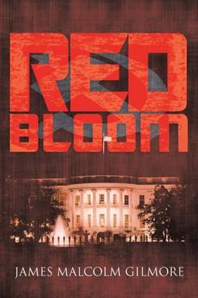 Red Bloom - James Malcolm Gilmore