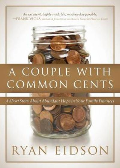 Couple with Common Cents - Ryan Eidson
