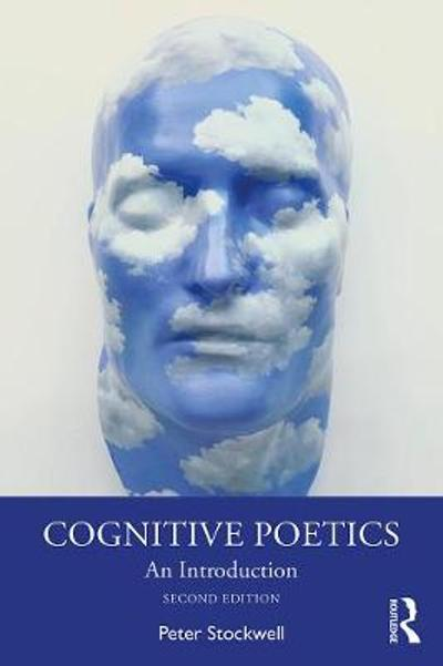 Cognitive Poetics - Peter Stockwell