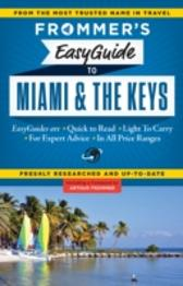 Frommer's EasyGuide to Miami and the Keys - David Paul Appell David Paul Appell