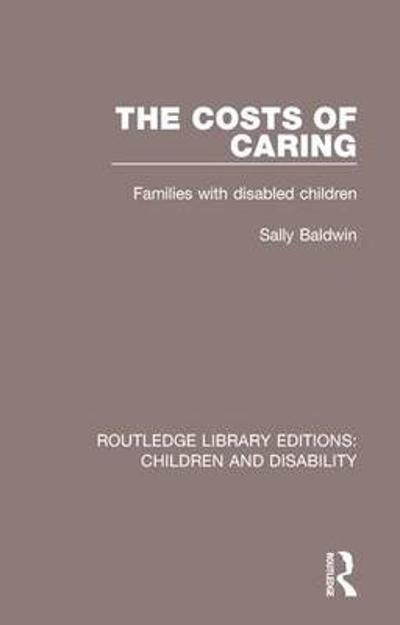 The Costs of Caring - Sally Baldwin