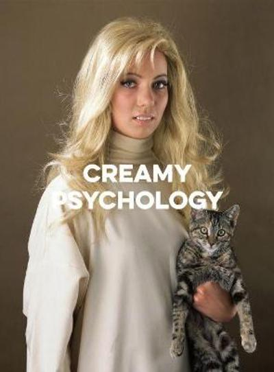 Creamy Psychology - Yvonne Todd