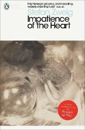 Impatience of the Heart - Stefan Zweig