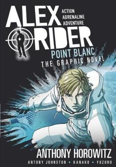 Point Blanc Graphic Novel - Anthony Horowitz
