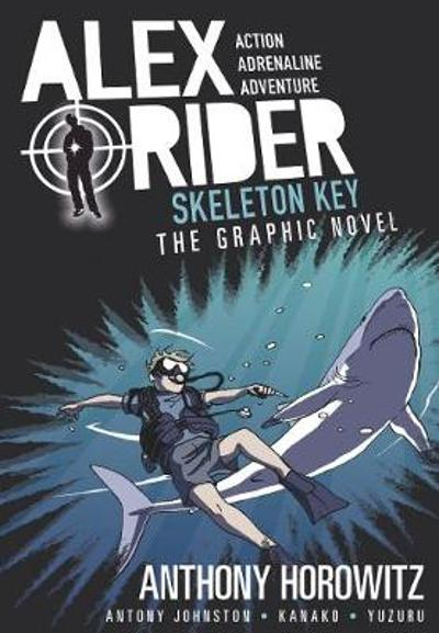 Skeleton Key Graphic Novel - Anthony Horowitz