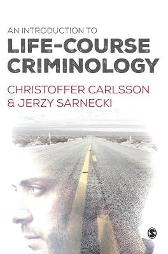 An Introduction to Life-Course Criminology - Christoffer Carlsson Jerzy Sarnecki
