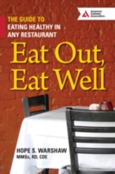 Eat Out, Eat Well - Hope S. Warshaw