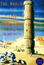 Worlds of Joe Shannon - Frank M. Robinson